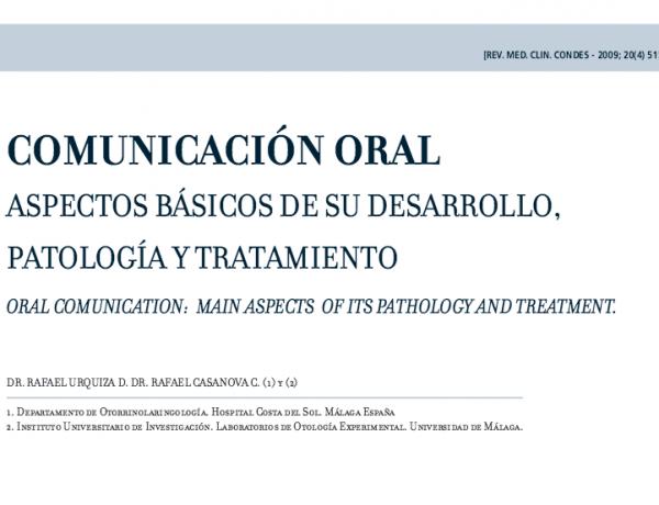 COMUNICACIÓN ORAL ASPECTOS BÁSICOS DE SU DESARROLLO,  PATOLOGÍA Y TRATAMIENTO